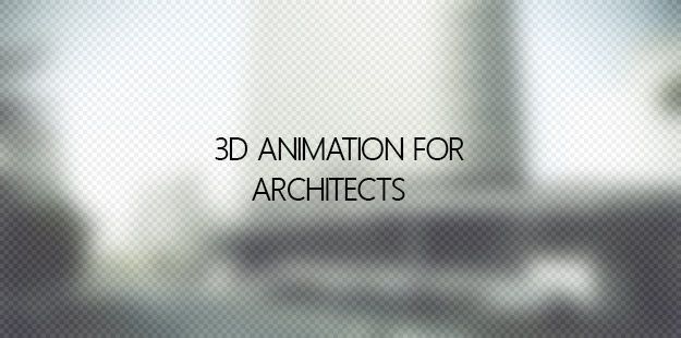 3d Animation for Architects