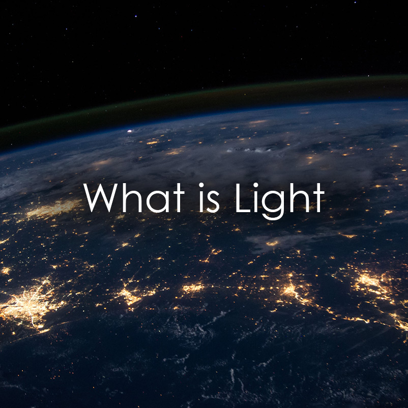 ? What is Light