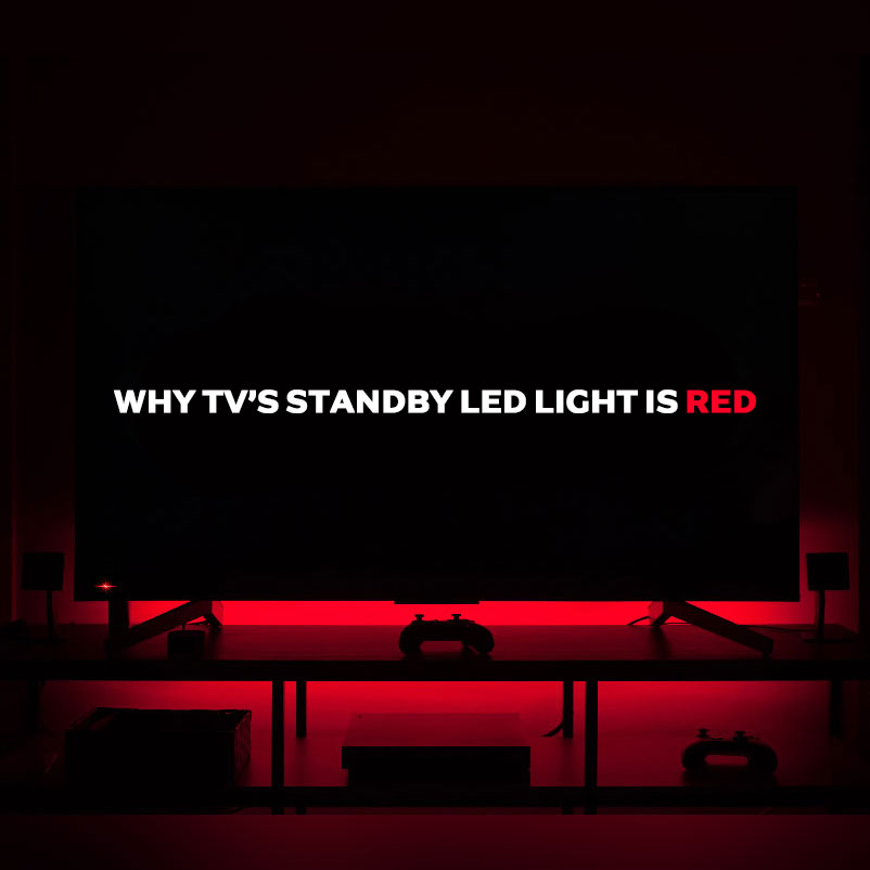 Why TV's standby LED light is red