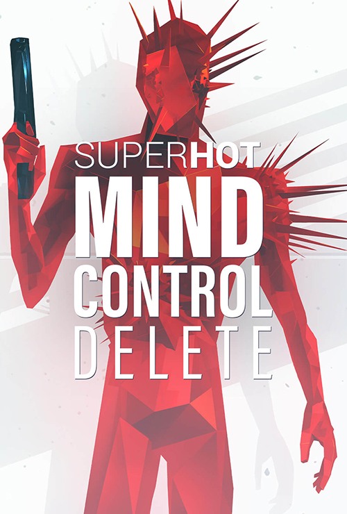 قسمت نهم: Super Hot Mind Control Delete