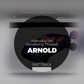 Arnold - Manually Set Rendering Threasd