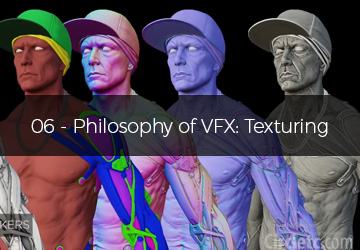 06 - Philosophy of VFX: Texturing