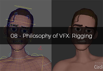 08 - Philosophy of VFX: Rigging