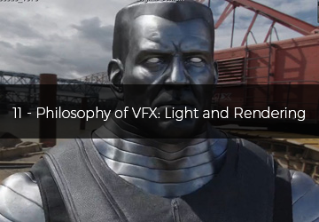 11 - Philosophy of VFX: Light and Rendering