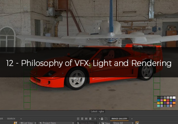 12 - Philosophy of VFX: Light and Rendering