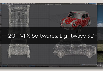 20 - VFX Softwares: Lightwave 3d