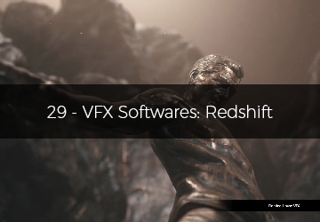 29 - VFX Softwares: Redshift