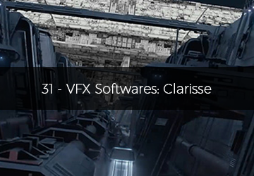 31 - VFX Softwares: Clarisse