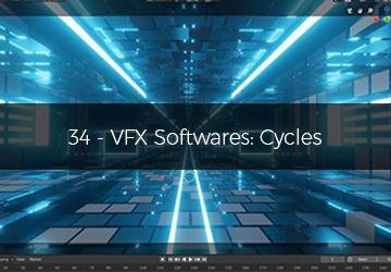 34 - VFX Softwares: Cycles